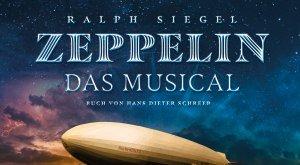 Zeppelin - das Musical © Festspielhaus Neuschwanstein