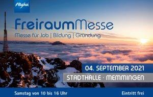 Freiraum Messe Anzeige © Allgäu GmbH, Mattfeldt & Sänger Marketing und Messe AG
